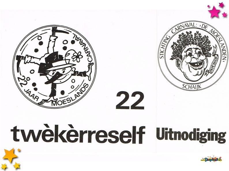 Uitnodiging voor het feest van 22 jaar Moesland Schaijk