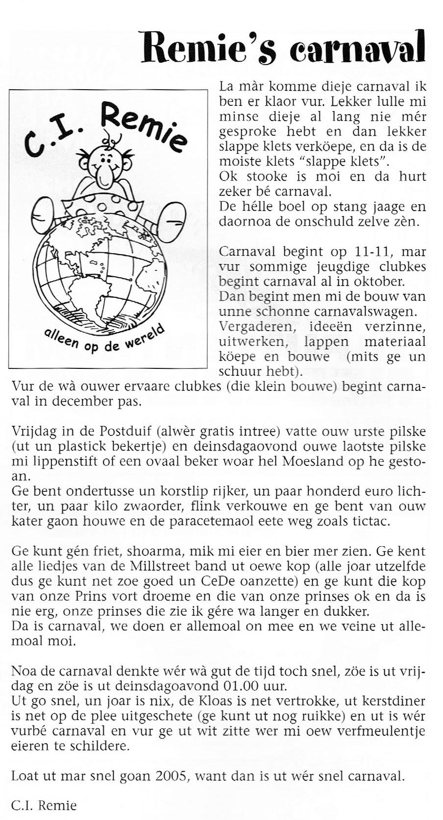 Stukje van C.I. Remie uit de carnavalskrant van 2005