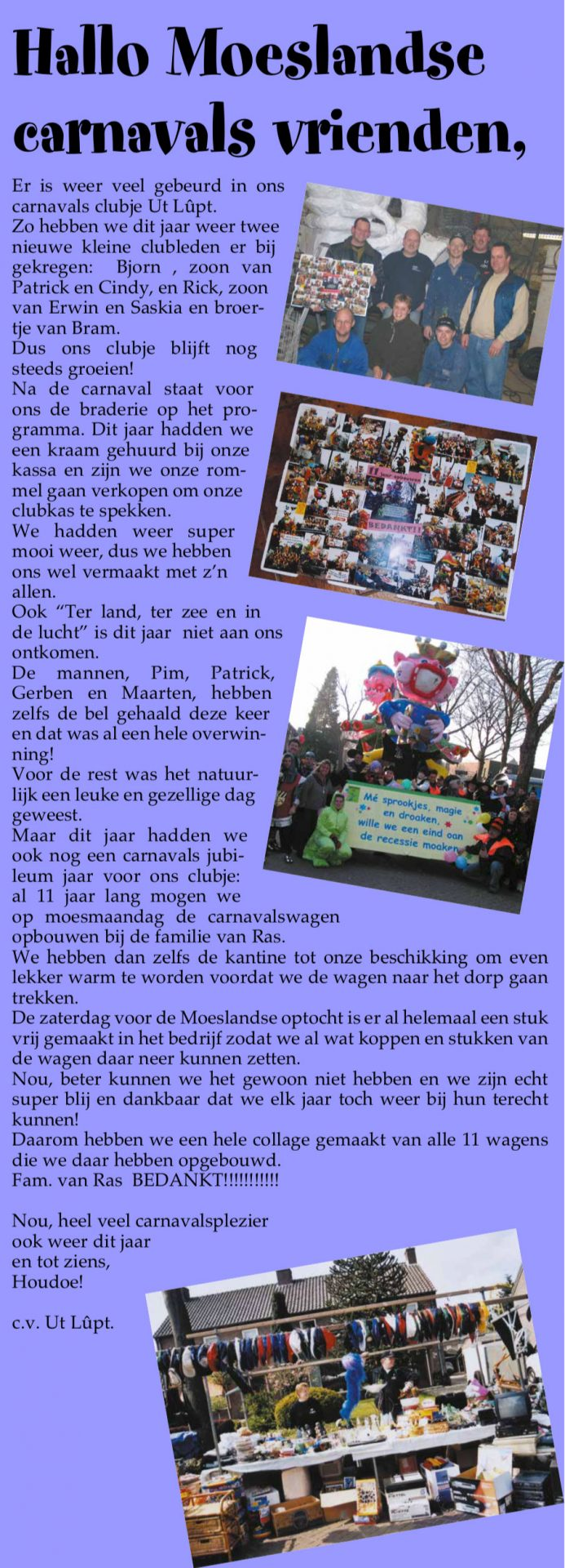 Stukje van Ut Lupt uit de carnavalskrant van Schaijk - 2006