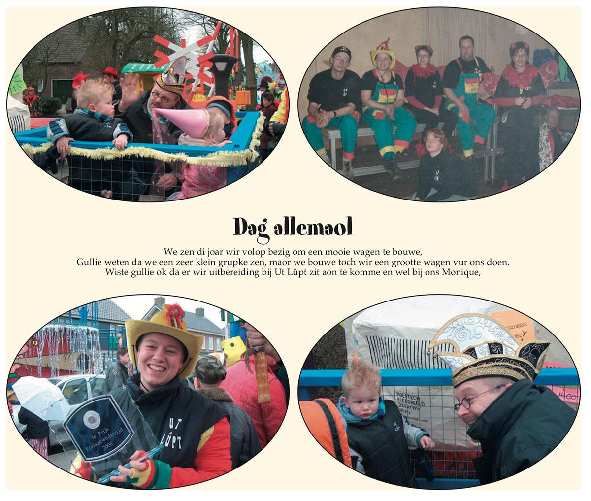 Stukje van Ut Lupt uit de carnavalskrant van Schaijk - 2007
