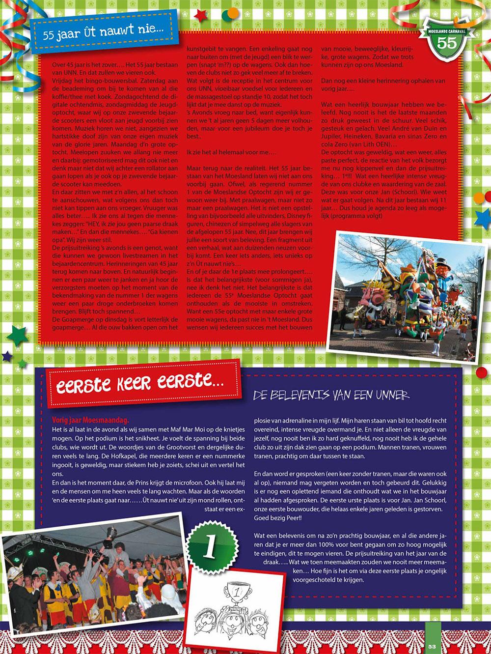 Stukje Ut Nauwt Nie in de carnavalskrant van 2013