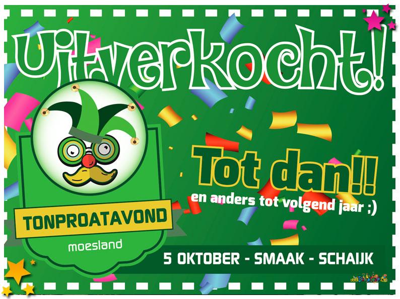 (s)Moeslands Tonproatavond uitverkocht